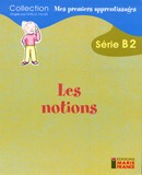 Les notions, série B2, fichier reproductible complet
