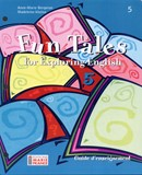 Fun Tales for Exploring English, 5e secondaire, guide d'enseignement