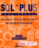 SQL + Sous Oracle, 1re édition