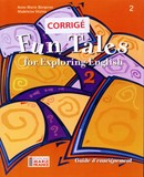 Fun Tales for Exploring English, 2e secondaire, guide d'enseignement