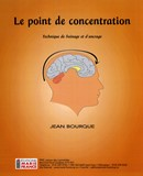 Le point de concentration