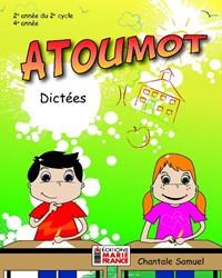 Atoumot – Dictées, 2e année du 2e cycle, 4e année, fichier reproductible complet en format PDF