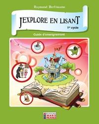 J'explore en lisant 1er cycle, 1re et 2e années, guide d'enseignement en format PDF
