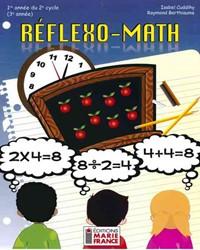 Réflexo-Math, 1re année du 2e cycle, 3e année, fichier de l'élève reproductible en format PDF