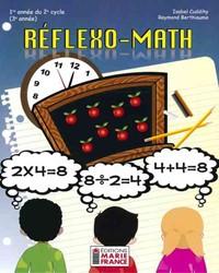 Réflexo-Math, 1re année du 2e cycle, 3e année, fichier reproductible complet en format PDF