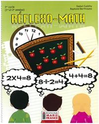 Réflexo-Math, 1er cycle du primaire, 1re et 2e années, fichier de l'élève reproductible en format PDF