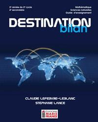 Destination bilan, 2e année du 2e cycle du secondaire, 4e secondaire - Sciences naturelles, guide d'enseignement