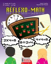 Réflexo-Math, 1re année du 3e cycle, 5e année, corrigé, en format PDF