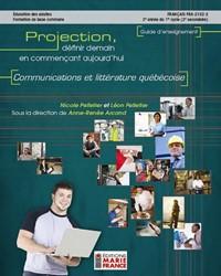 FRA-2102-2, Communications et littérature québécoise, guide d'enseignement et corrigé