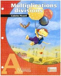 Mathou A, multiplications, divisions, guide d'enseignement et corrigé