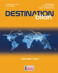 Destination bilan, 3e année du 2e cycle du secondaire, 5e secondaire - Sciences naturelles, guide d'enseignement