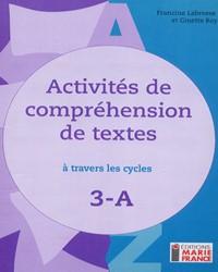 Activités de compréhension de textes à travers les cycles 3A, 3e année, fichier de l'élève reproductible, en format PDF