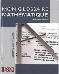 Mon Glossaire mathématique - Nouvelle édition en format numérique