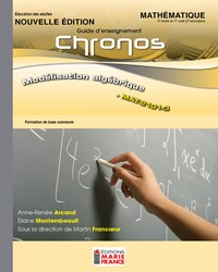 MAT-2101-3, Modélisation algébrique - Nouvelle édition, guide d'enseignement
