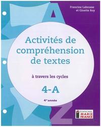 Activités de compréhension de textes à travers les cycles 4A, 4e année, guide d'enseignement en format PDF