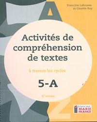 Activités de compréhension de textes à travers les cycles 5A, 5e année, fichier de l'élève reproductible en format PDF