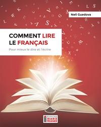 COMMENT LIRE LE FRANÇAIS !