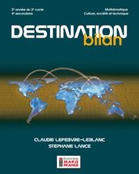 Destination bilan, 2e année du 2e cycle, 4e secondaire - Culture, société et technique NE, recueil de l'élève