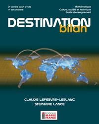 Destination bilan, 2e année du 2e cycle du secondaire, 4e secondaire, Culture, société et technique NE, guide d'enseignement