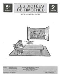 Les Dictées de Timothée, 5e année, liste de mots