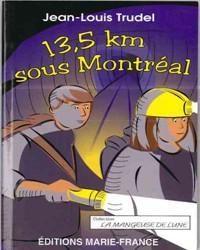 13,5 km sous Montréal