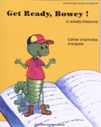 Get Ready, Bowey ! 4e année, corrigé