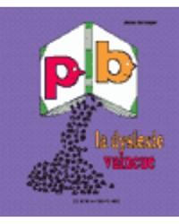 La Dyslexie vaincue, 1re et 2e années, cahier de l'élève