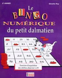 Le Bingo numérique du petit dalmatien, 2e année, cahier de l'élève