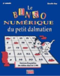 Le Bingo numérique du petit dalmatien, 3e année, cahier de l'élève