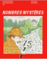 Nombres mystères, 4e, 5e, 6e années, multiplications et divisions, cahier de l'élève