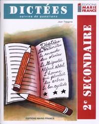 Dictées, 2e secondaire, cahier de l'élève