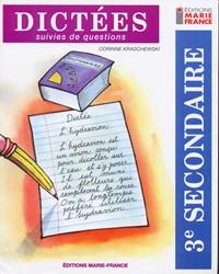 Dictées, 3e secondaire, cahier de l'élève