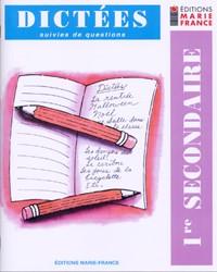 Dictées, 1re secondaire, cahier de l'élève