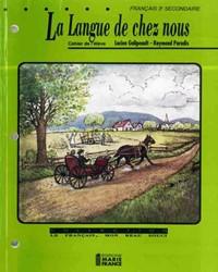 La Langue de chez nous, 3e secondaire, cahier de l'élève