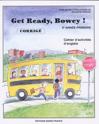 Get Ready, Bowey ! 5e année, corrigé