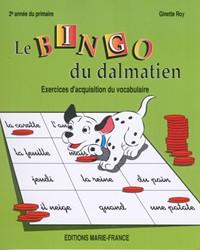 Le Bingo du dalmatien, 2e année, cahier de l'élève