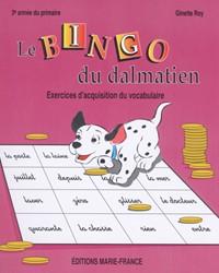 Le Bingo du dalmatien, 3e année, cahier de l'élève