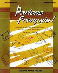 Parlons français, 3e secondaire, cahier de l'élève