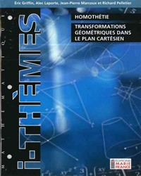Homothétie, transformations géométriques dans le plan cartésien 216, cahier de l'élève