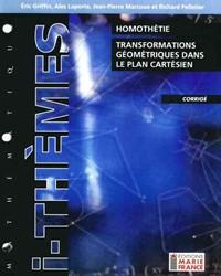 Homothétie, transformations géométriques dans le plan cartésien 216, corrigé