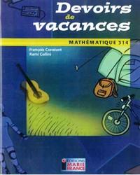 Devoirs de vacances 314, cahier de l'élève