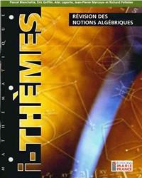 Révision des notions algébriques 314, cahier de l'élève