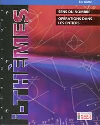 Sens du nombre et opérations dans les entiers 116, cahier de l'élève