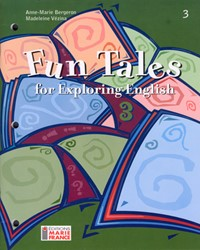 Fun Tales for Exploring English, 3e secondaire, cahier de l'élève