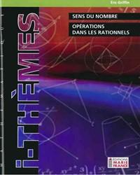 Sens du nombre, Opérations dans les rationnels 116, cahier de l'élève