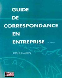 Guide de correspondance en entreprise - 3e édition