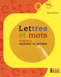 Lettres et mots A, fichier reproductible complet