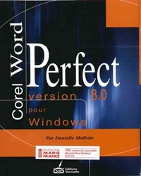 Corel WordPerfect version pour Windows 8.0 et plus (3e éd.)