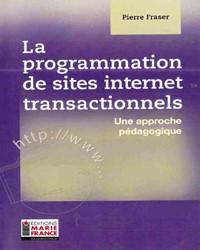 La programmation de sites Internet transactionnels