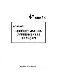 Josée et Mathieu apprennent le français, 4e année, corrigé